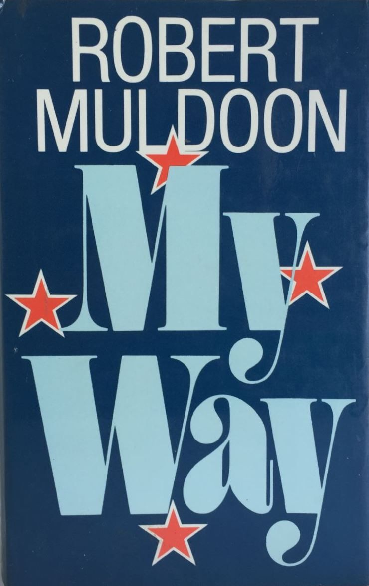 My Way; Robert Muldoon