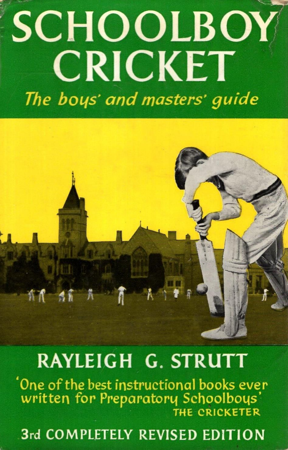 Schoolboy Cricket: The boys' and masters' Guide