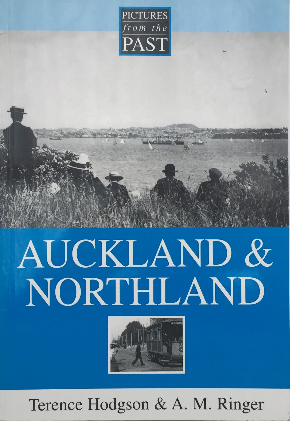 Auckland & Northland : Pictures from the Past
