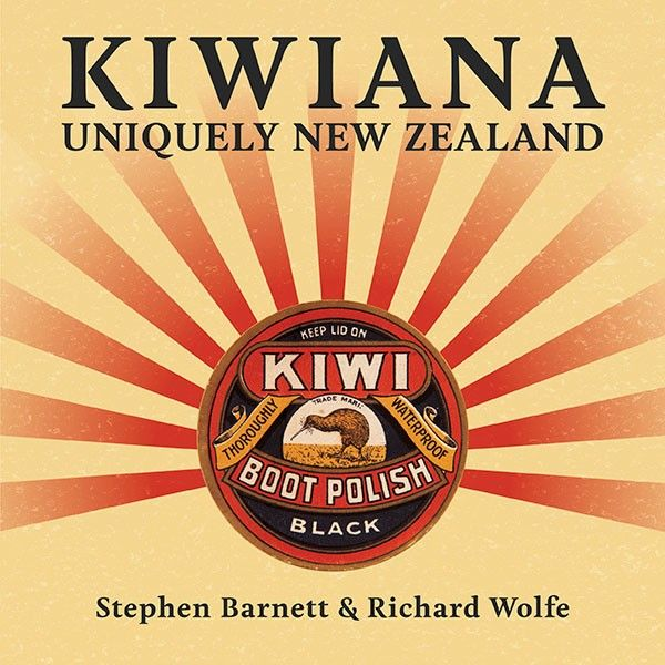 KIWIANA : Uniquely New Zealand