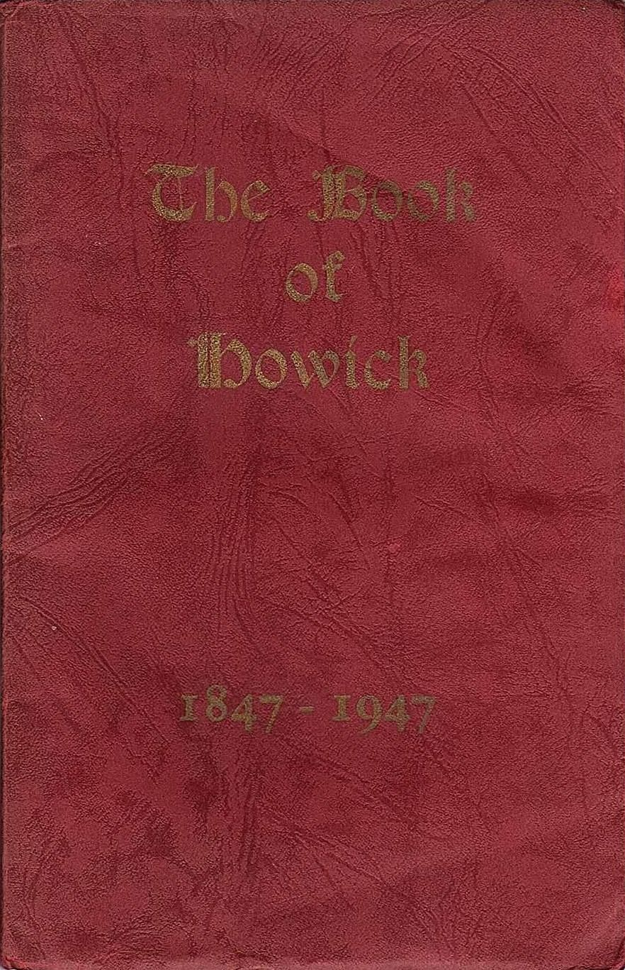 The Book of Howick 1847 - 1947