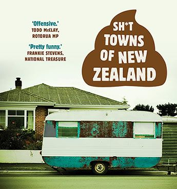 Shit Towns of New Zealand
