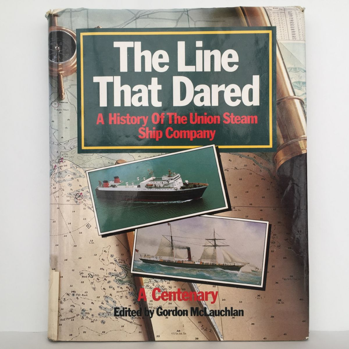 The Line That Dared: A History of the Union Steam Ship Company