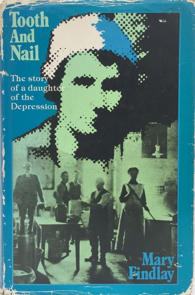 Tooth and Nail : The Story of a Daughter of the Depression