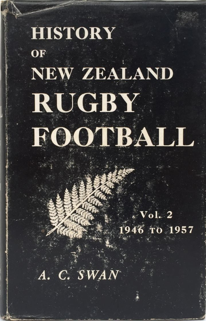 History of New Zealand Rugby Football Vol. 2 1946-1957