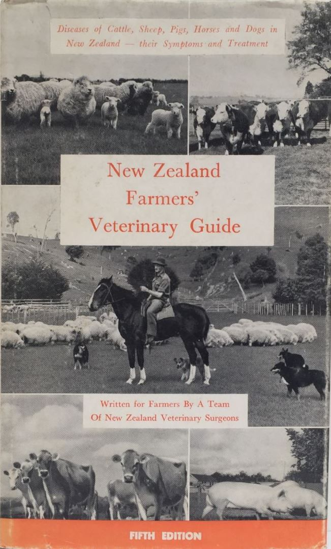 The New Zealand Farmers Veterinary Guide