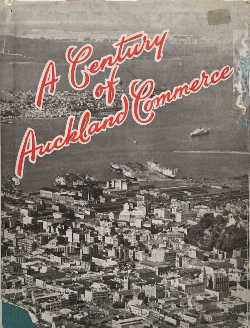 A Century of Auckland Commerce 1856 - 1956