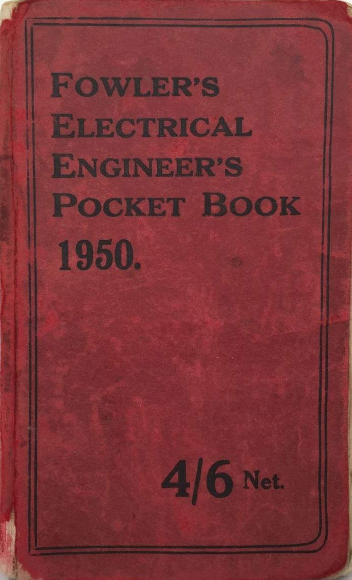 Fowler's Electrical Engineers Pocket Book 1950