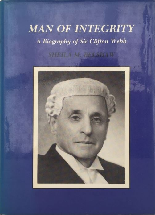 MAN OF INTEGRITY: A biography of Sir Clifton Webb