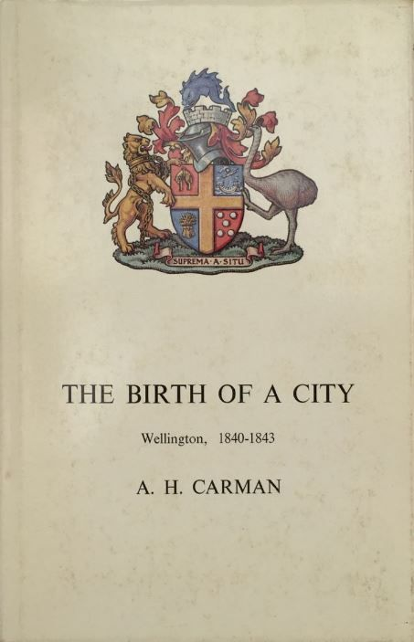 The Birth of a City: Wellington 1840 - 1843