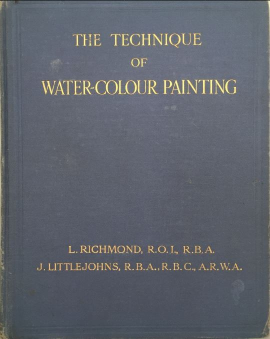 The Technique of Water-Colour Painting