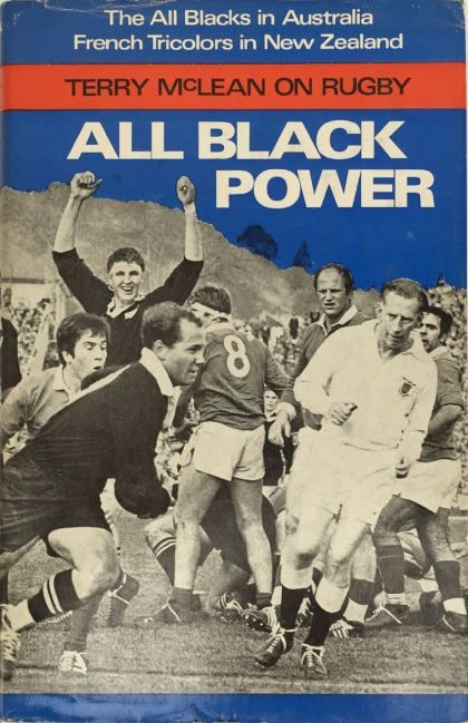 All Black Power - Terry Mclean On Rugby