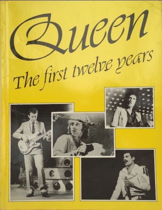 Queen The First Twelve Years