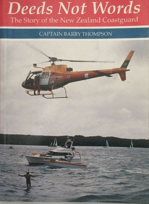 Deeds Not Words: The story of the New Zealand Coastguard