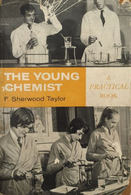 The Young Chemist: A Practical Book