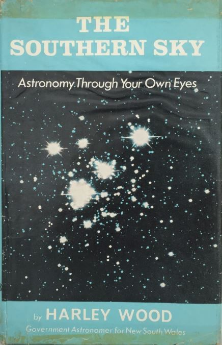 The Southern Sky: Astronomy Through Your Own Eyes