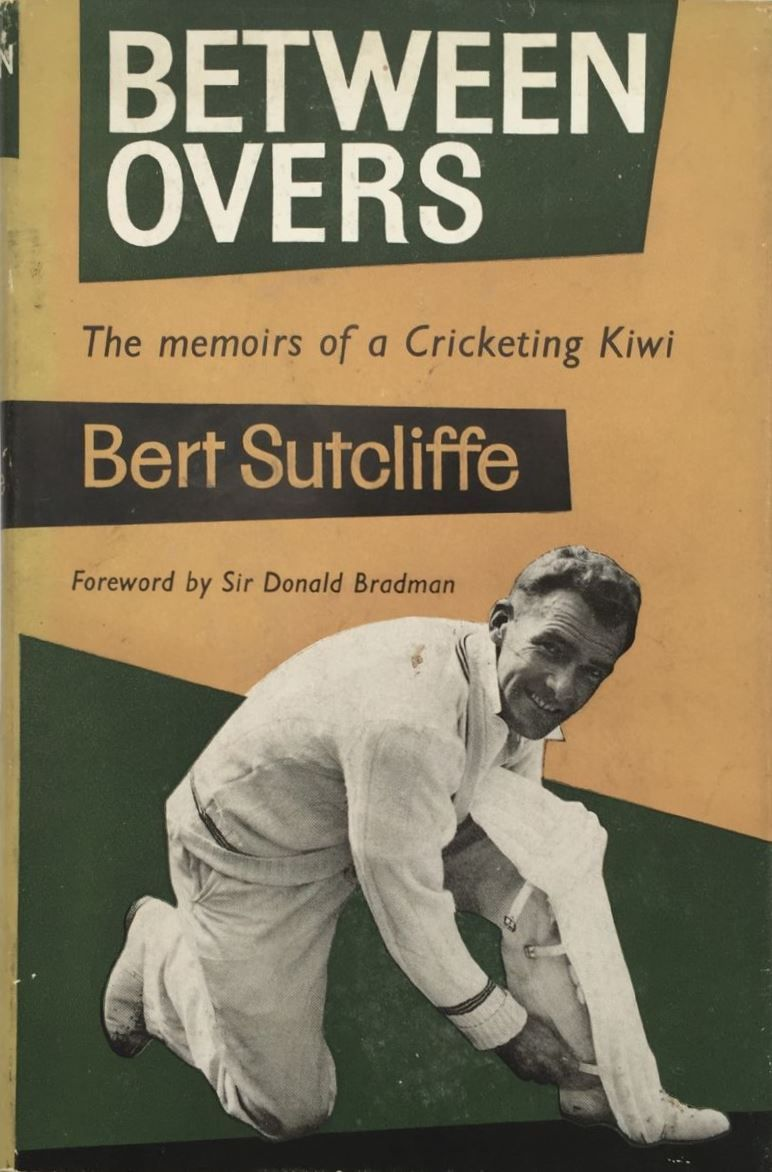 Between Overs Memoirs of a Cricketing Kiwi