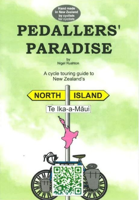 Pedallers' Paradise North Island: A cycle touring guide to New Zealand's North Island