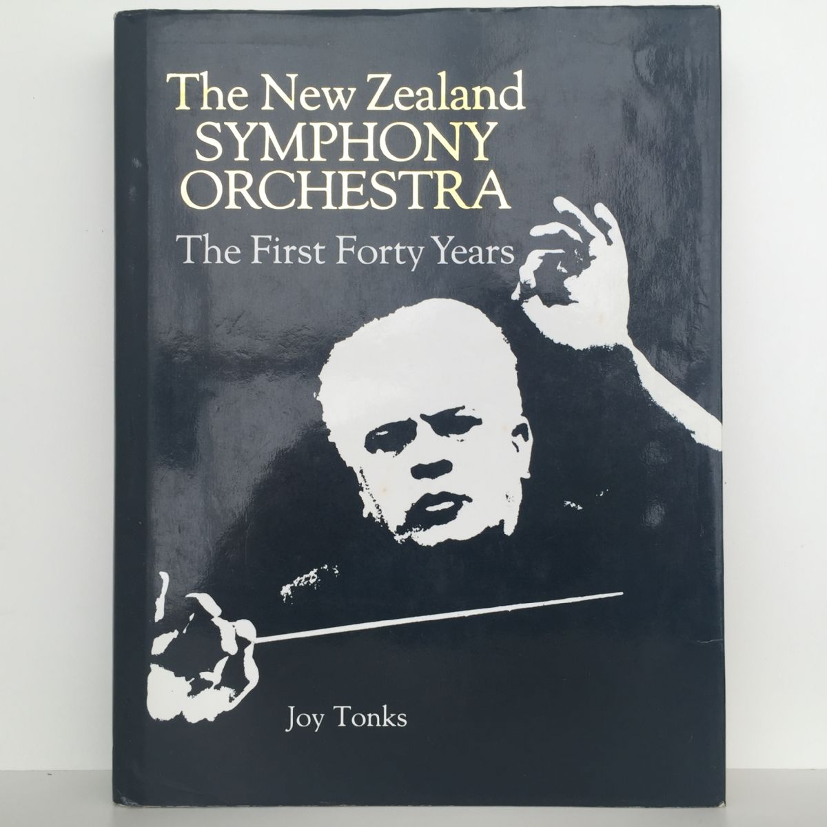 The New Zealand Symphony Orchestra : The First Forty Years
