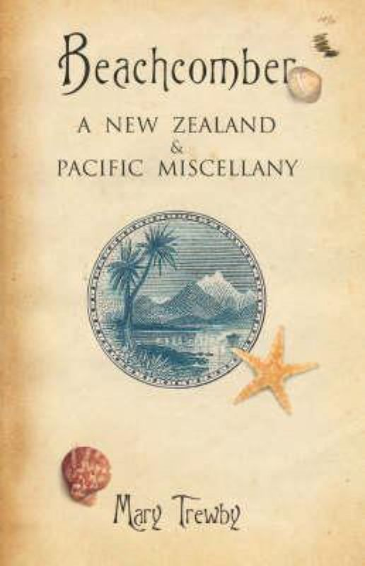Beachcomber : A New Zealand and Pacific Miscellany