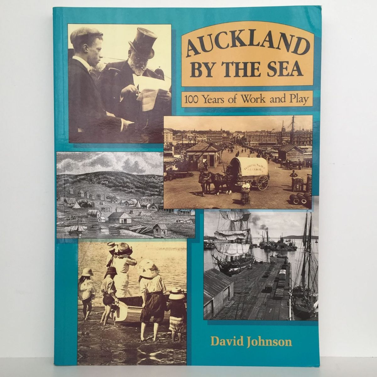 AUCKLAND BY THE SEA: 100 Years of Work and Play