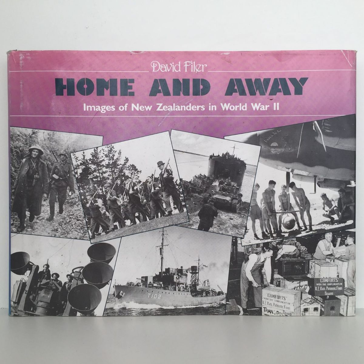 Home and Away  : Images of New Zealanders in WWII