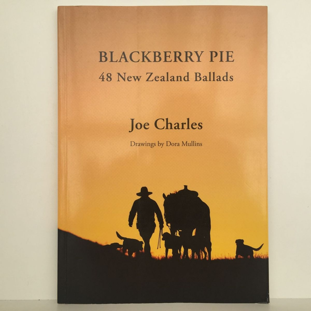 Blackberry Pie  : 48 New Zealand Ballads