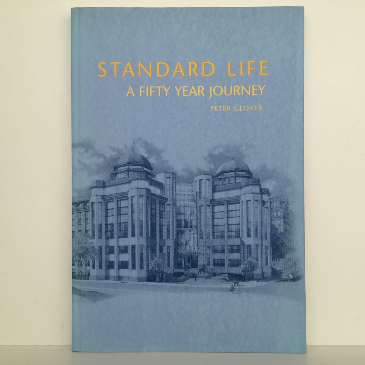 Standard Life : A Fifty Year Journey