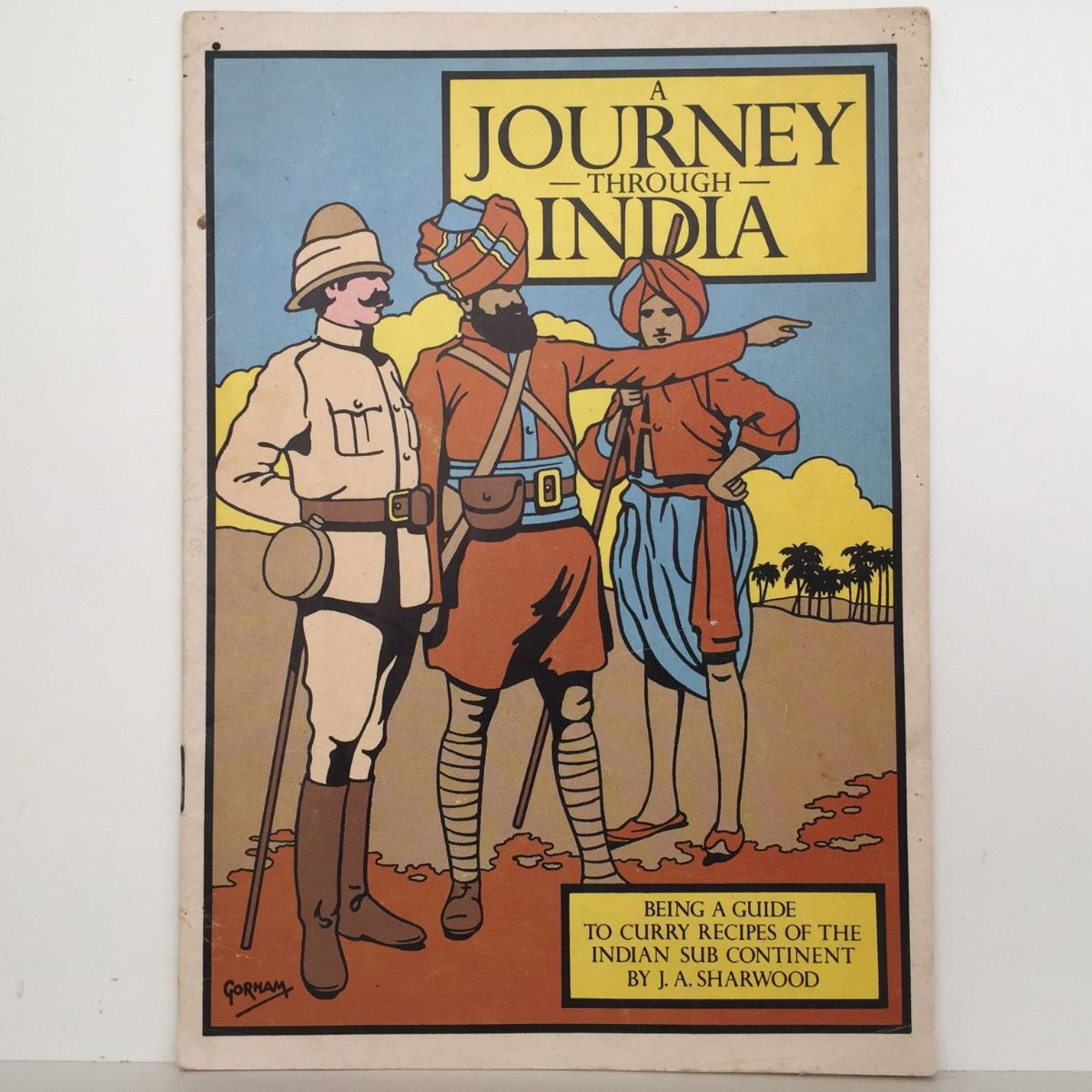 A Journey Through India : A Guide to Curry Recipes
