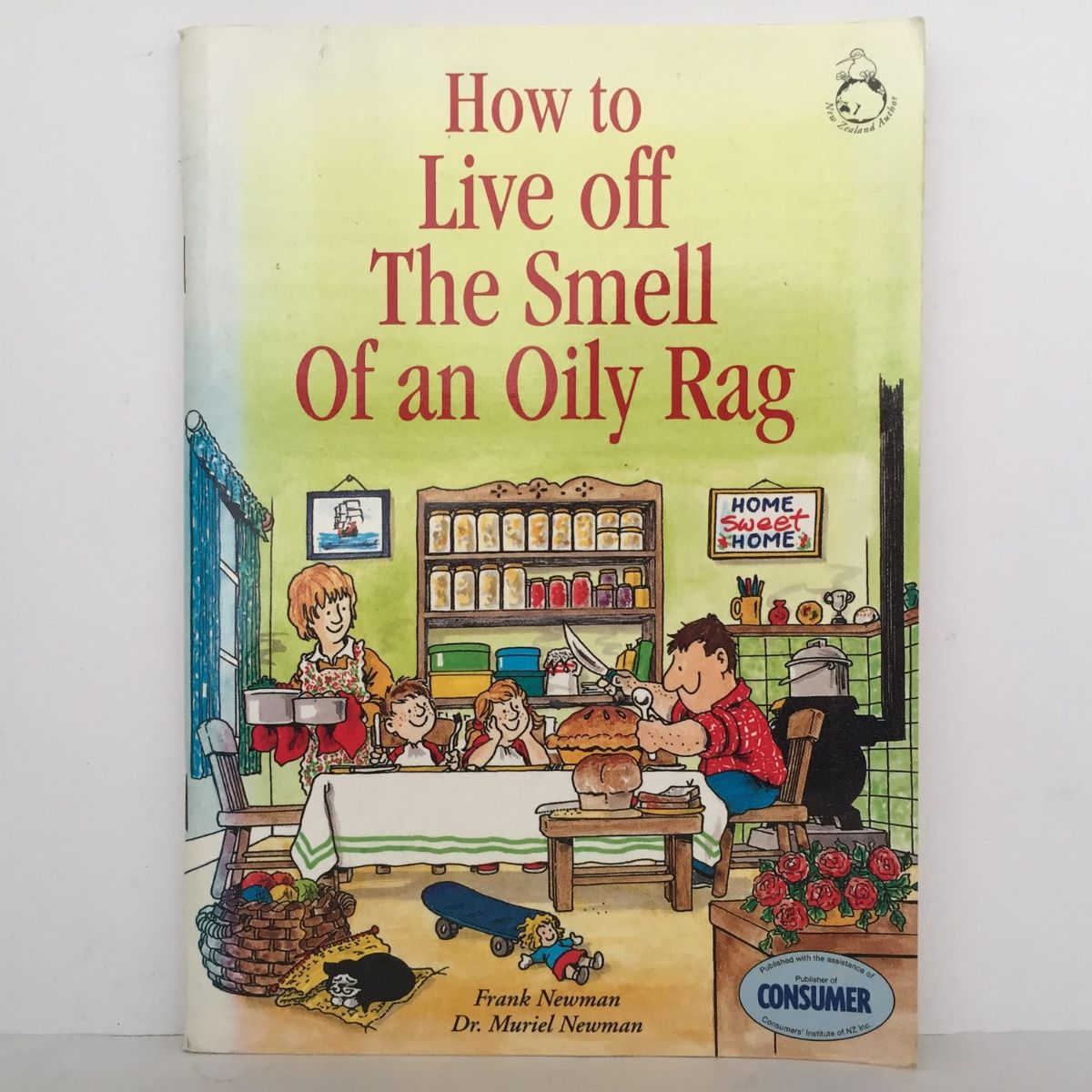 How to Live off The Smell Of an Oily Rag