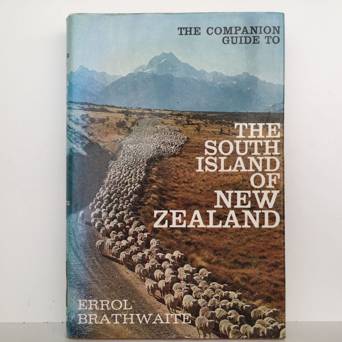 The Companion Guide to The South Island of New Zealand