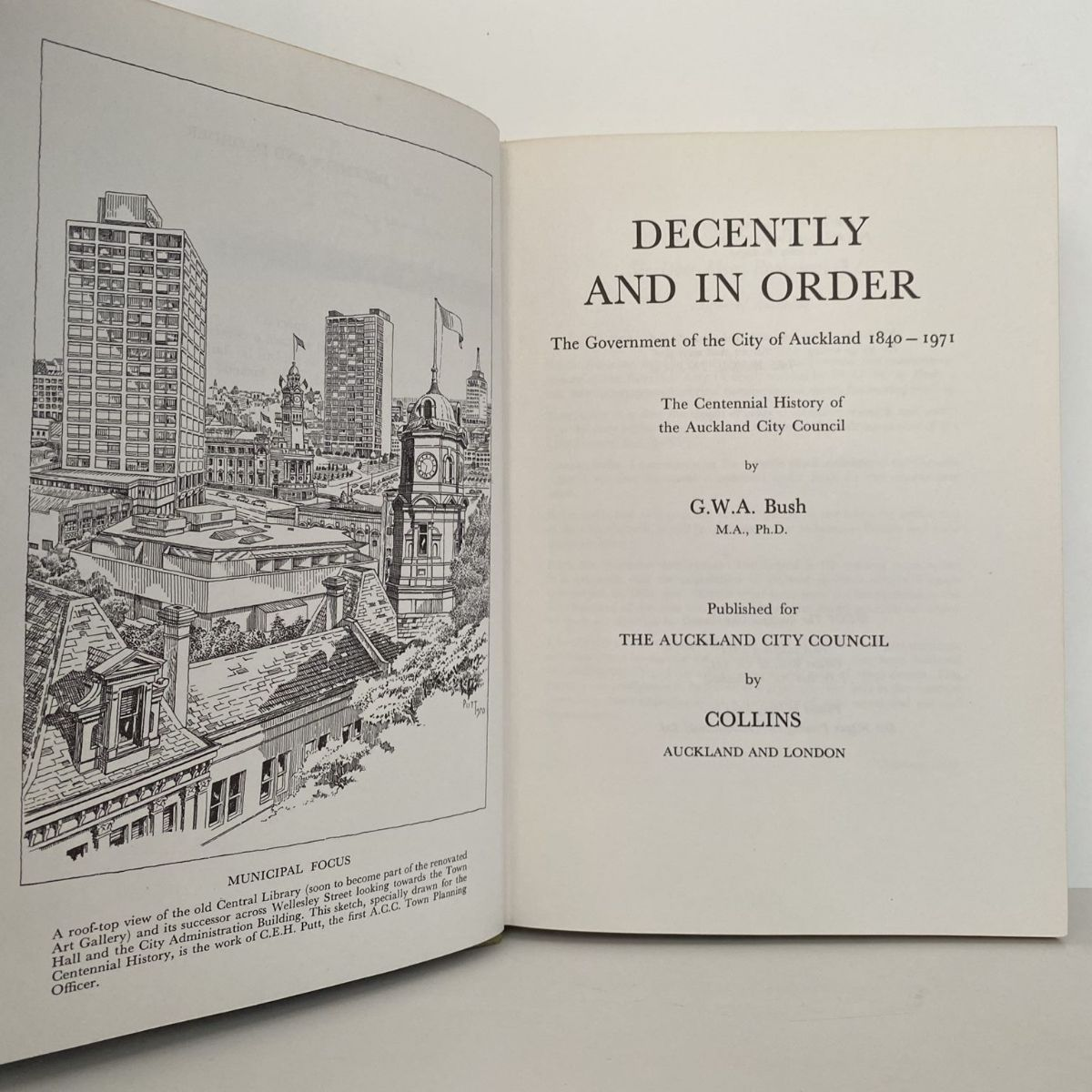 Decently and in Order : The Government of the City of Auckland 1840-1971