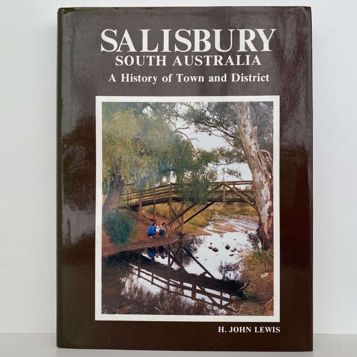Salisbury South Australia : A History of Town and District