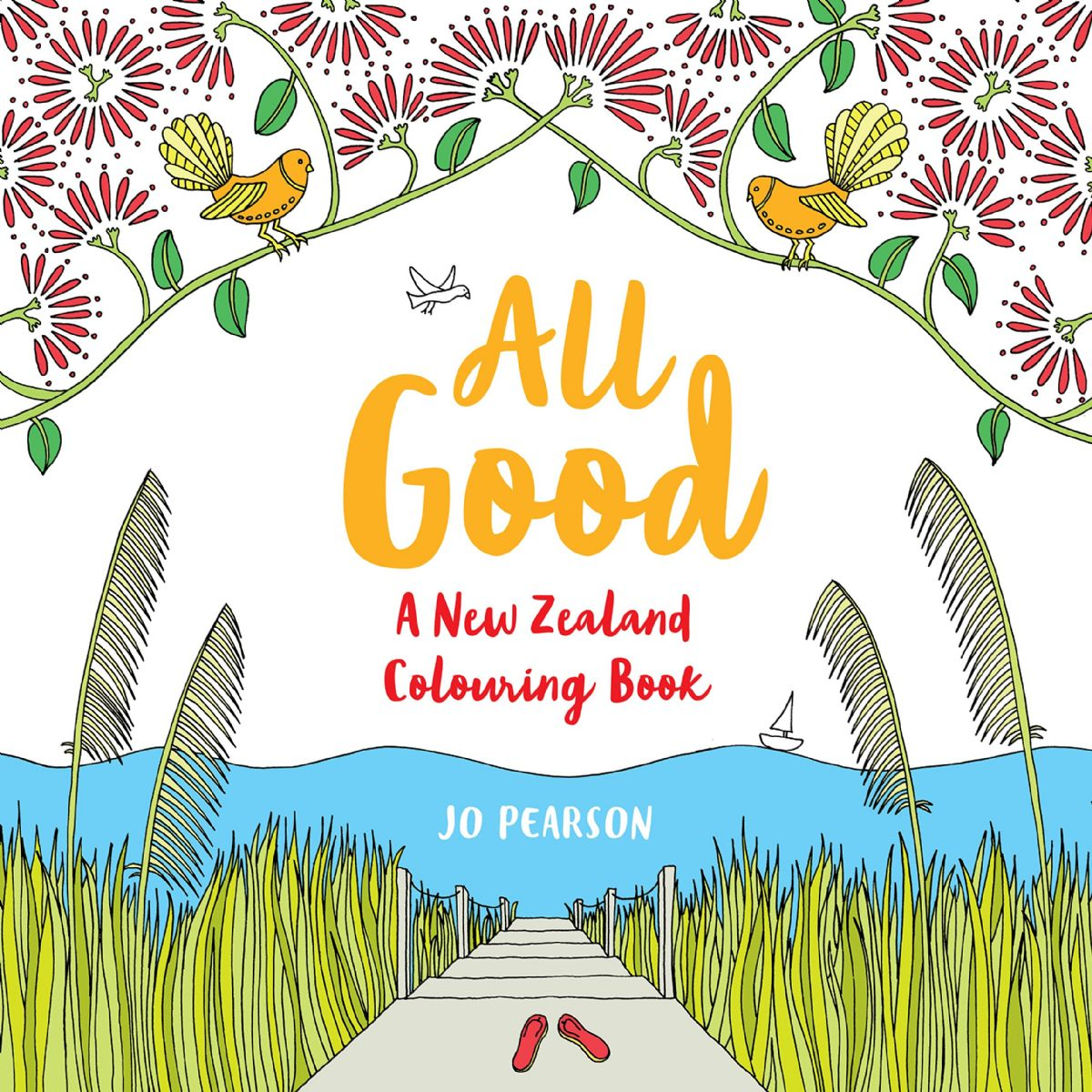 All Good: A New Zealand Colouring Book