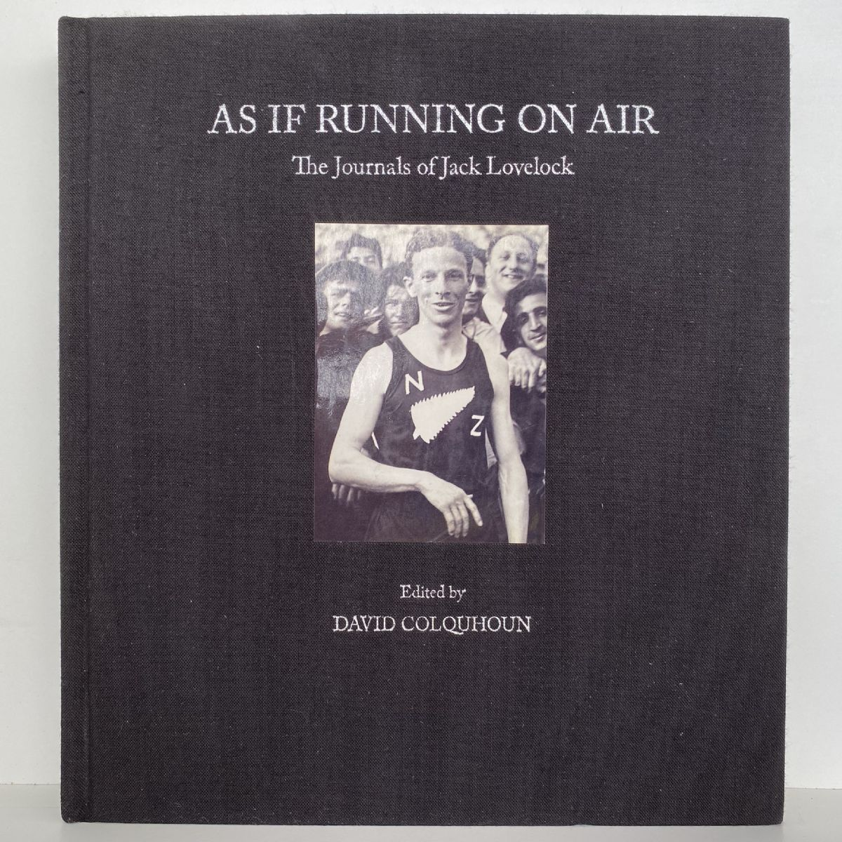 AS IF RUNNING ON AIR: The Journals of Jack Lovelock