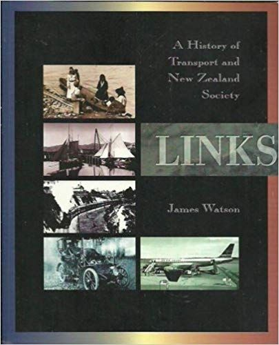 LINKS; A History of Transport and New Zealand Society
