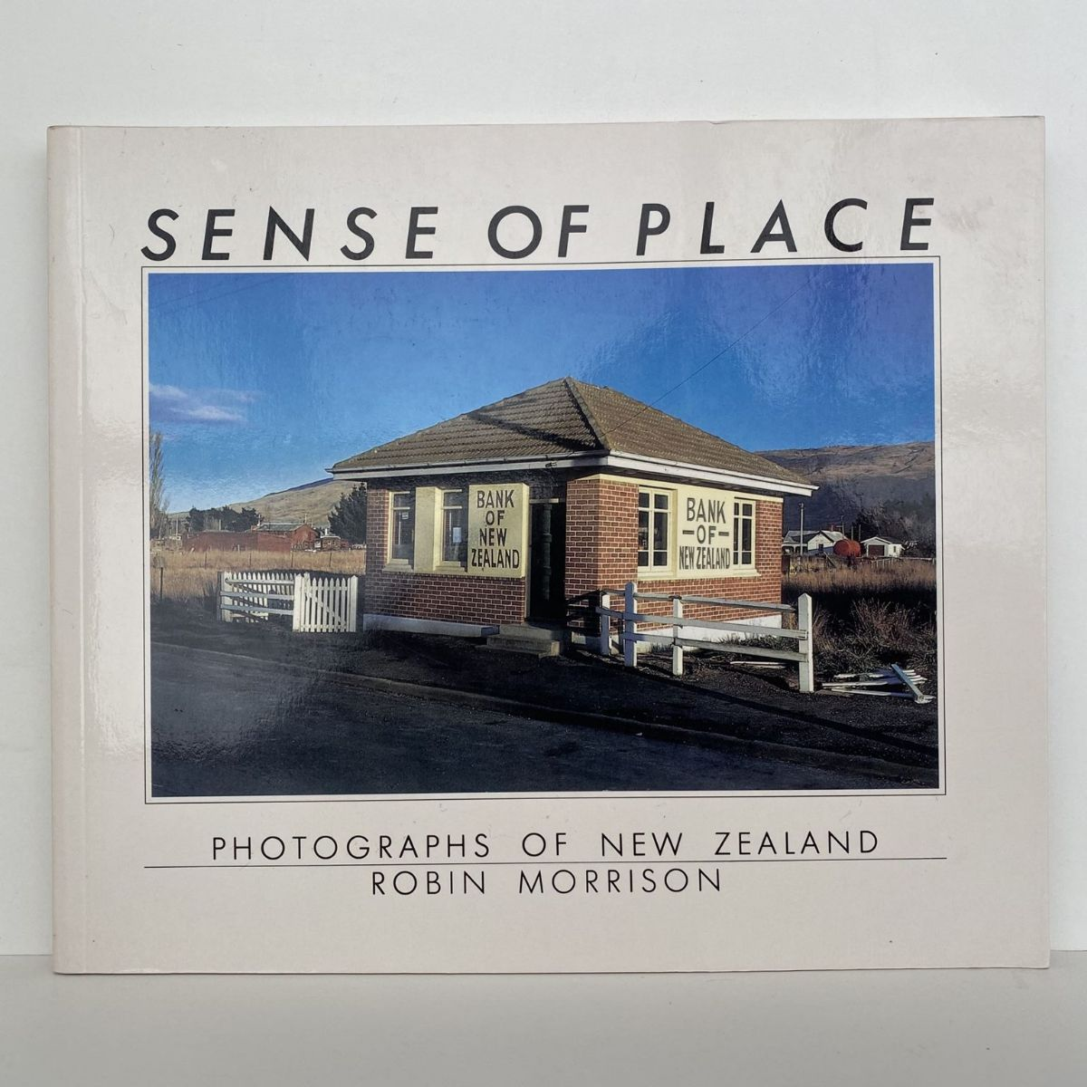 SENSE OF PLACE: Photographs of New Zealand