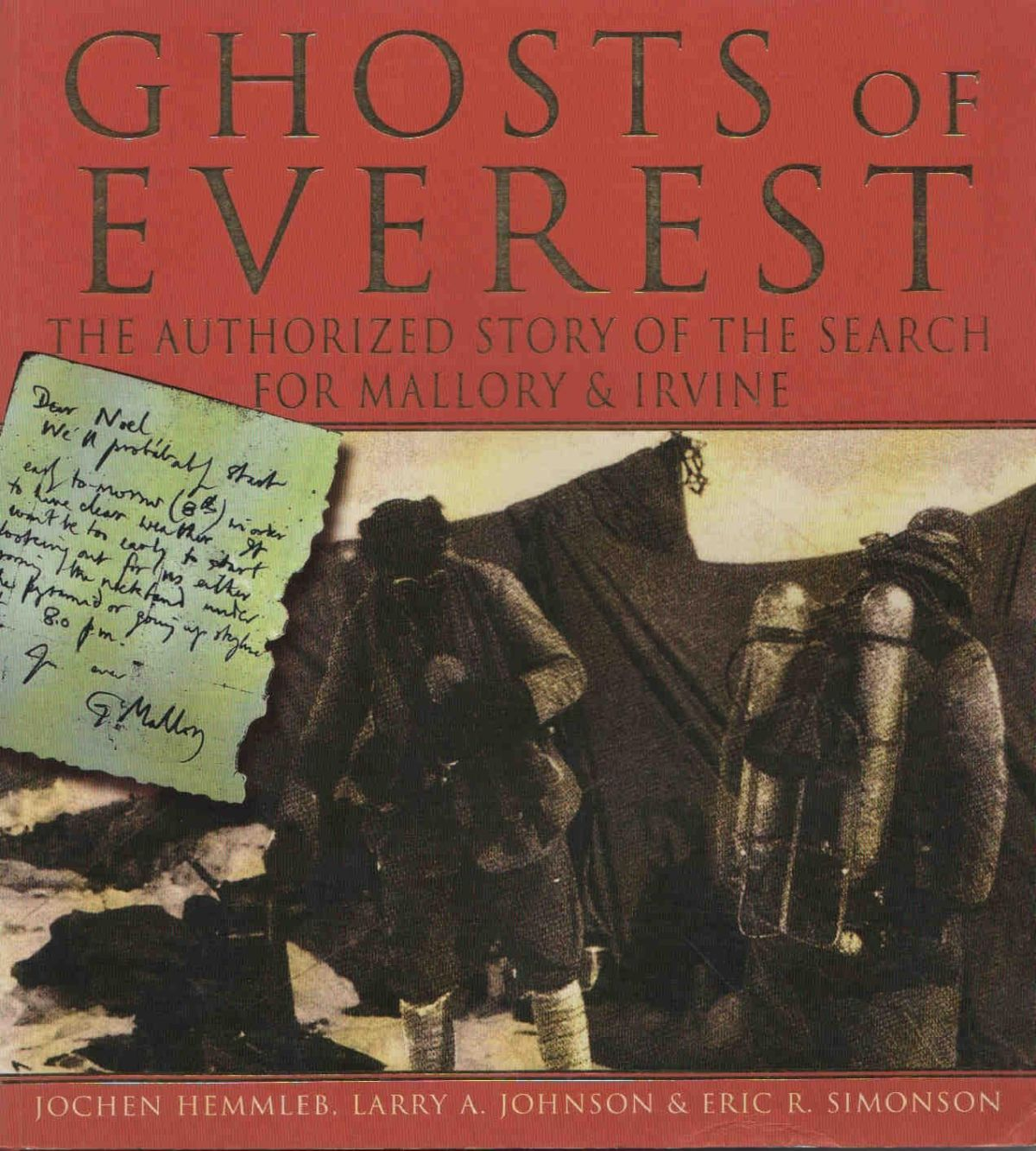 GHOSTS OF EVEREST: The Authorised Story of The Search for Mallory & Irvine