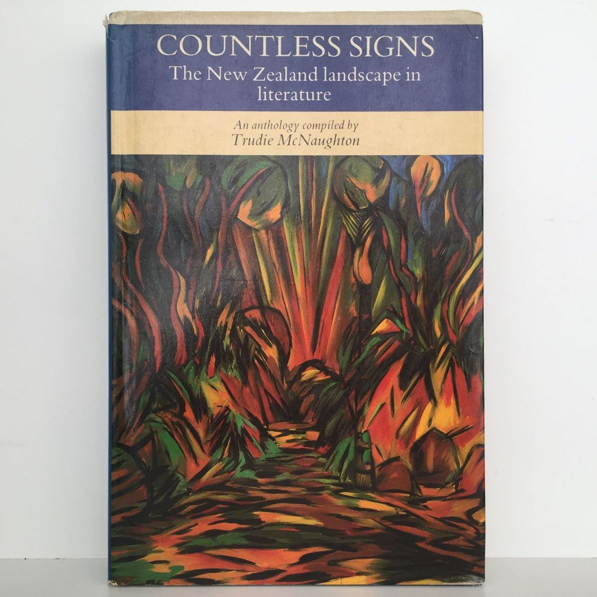 COUNTLESS SIGNS: The New Zealand Landscape In Literature
