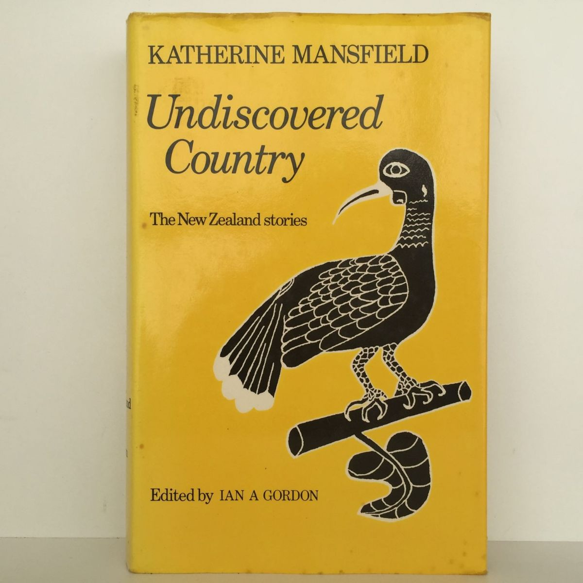 Katherine Mansfield Undiscovered Country: The New Zealand Stories