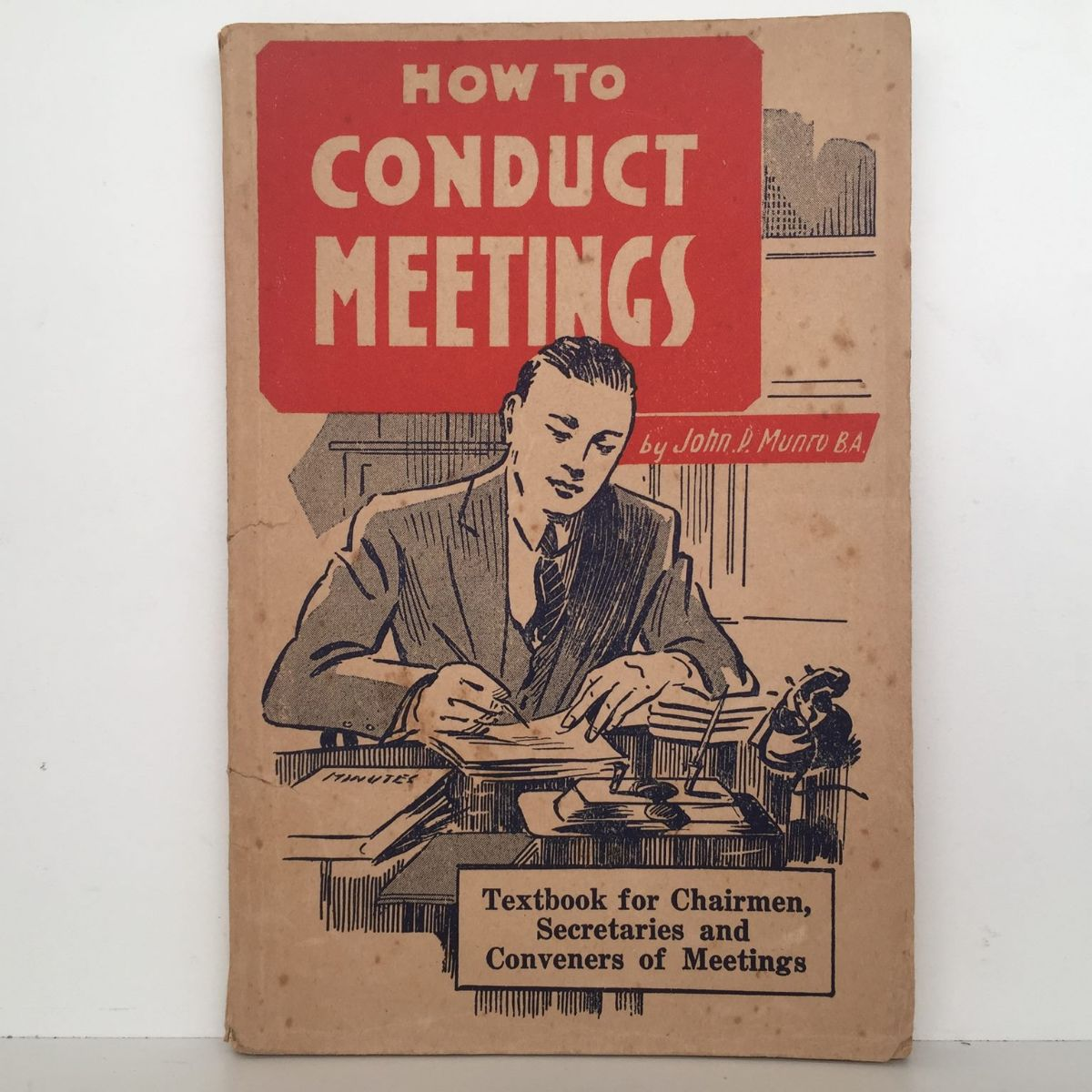 Vintage Handbook: HOW TO CONDUCT MEETINGS