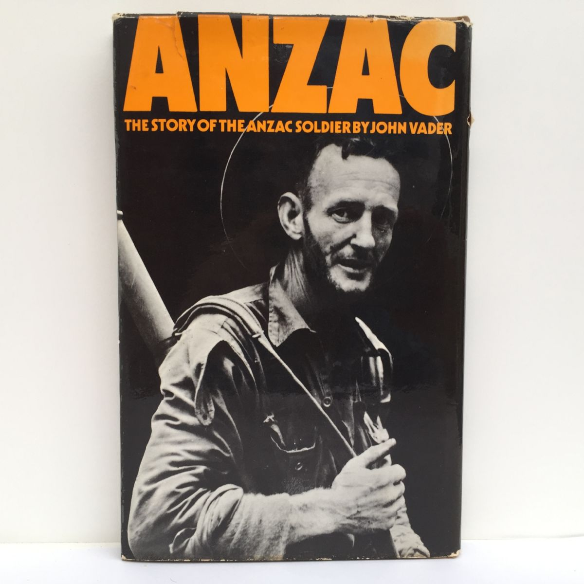 ANZAC: The Story of the Anzac Soldier