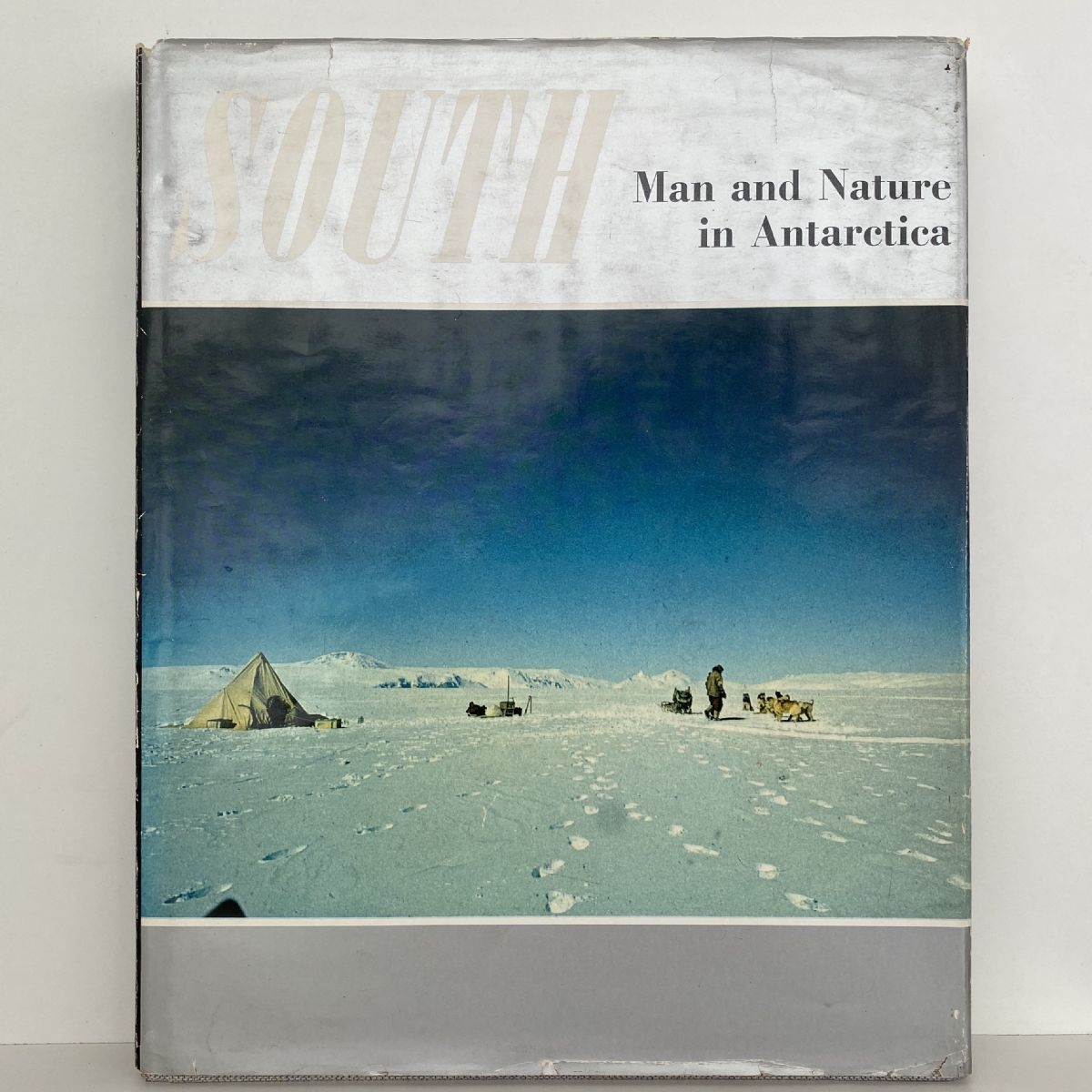 SOUTH: Man and Nature in Antarctica
