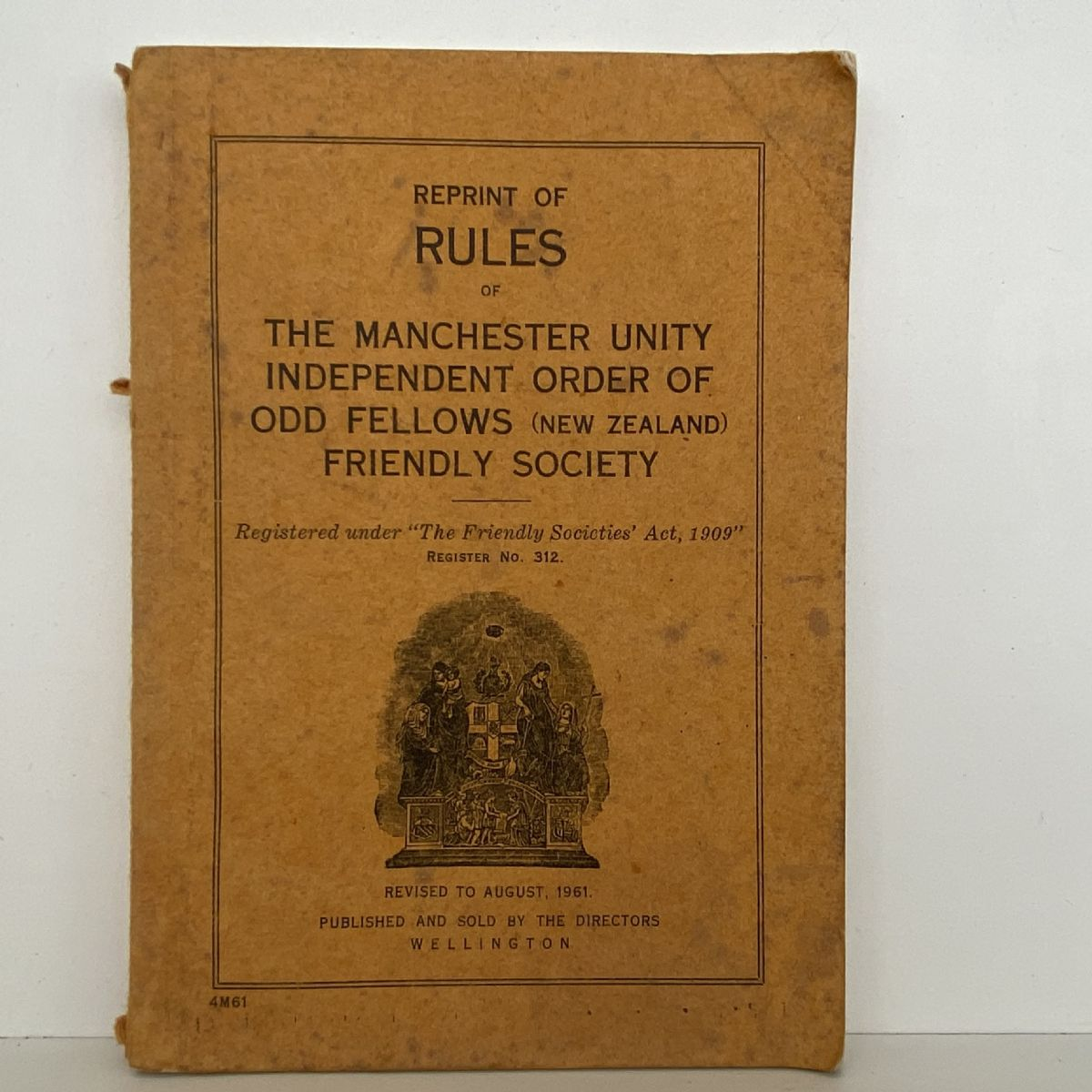 RULES of The Manchester Unity Independent Order of Odd Fellows Society