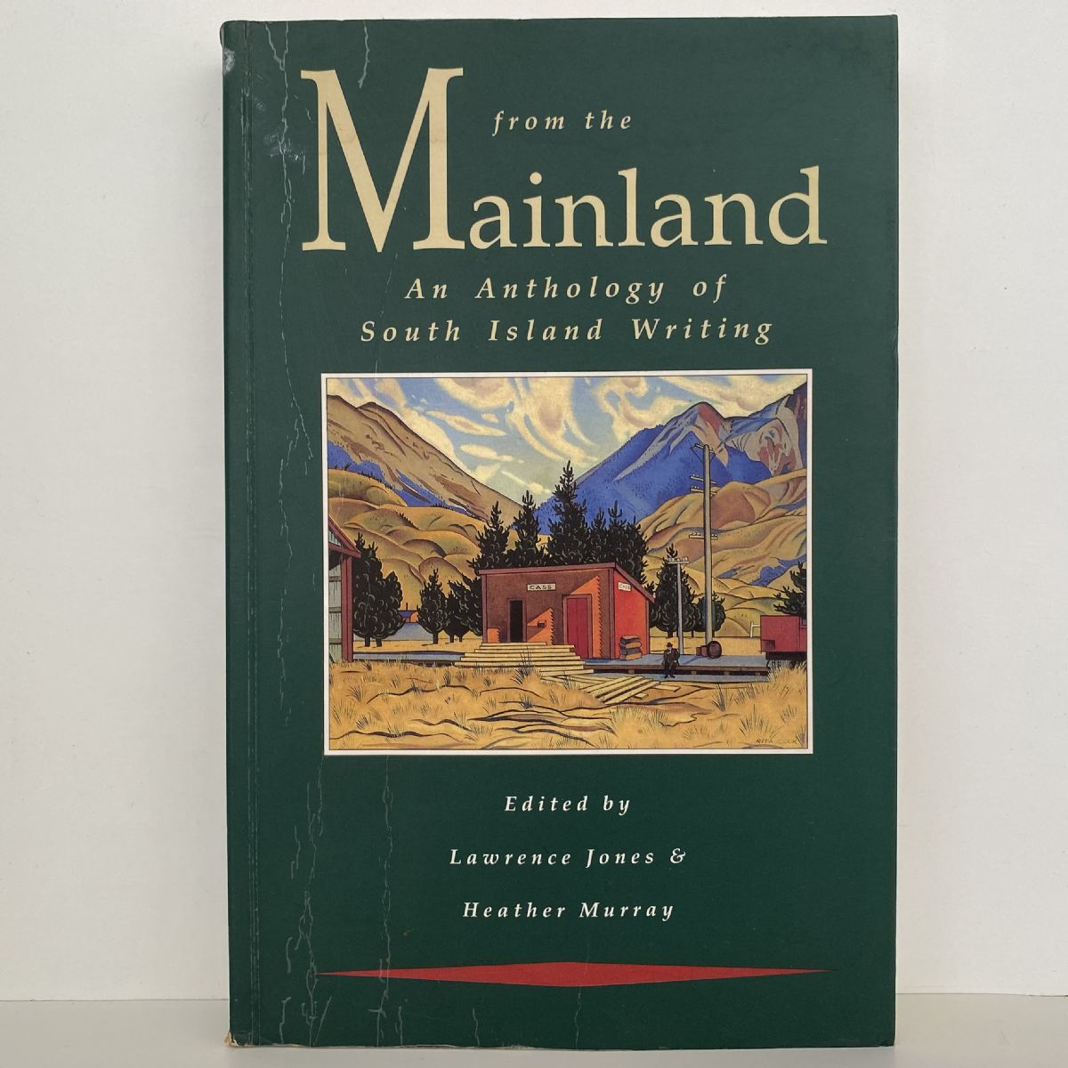 From The Mainland: An Anthology of South Island Writing