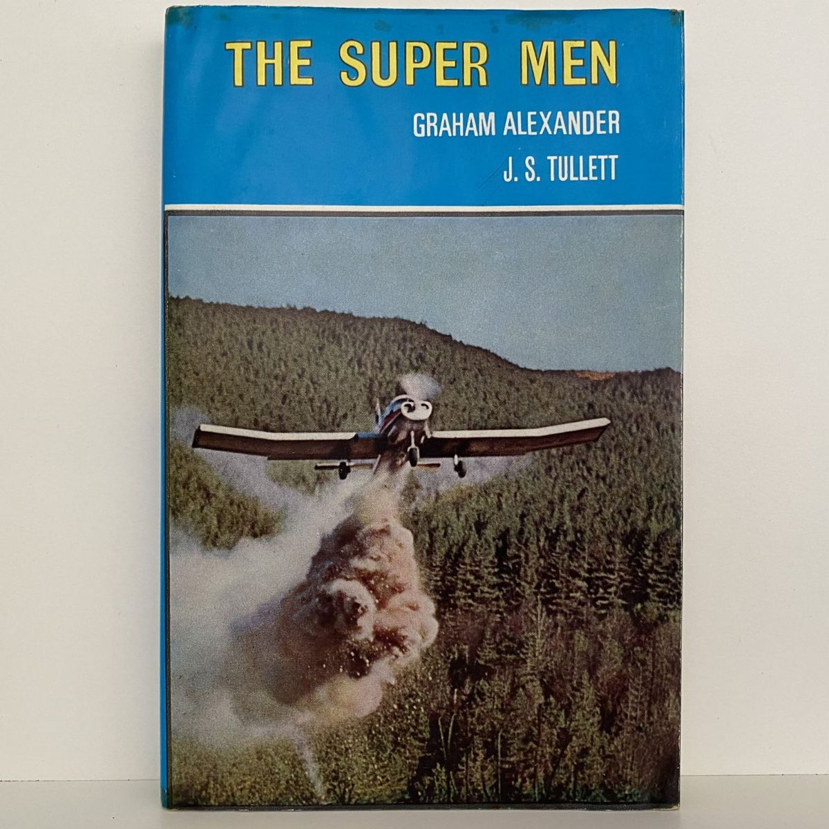 THE SUPER MEN: Agricultural Aviation in New Zealand