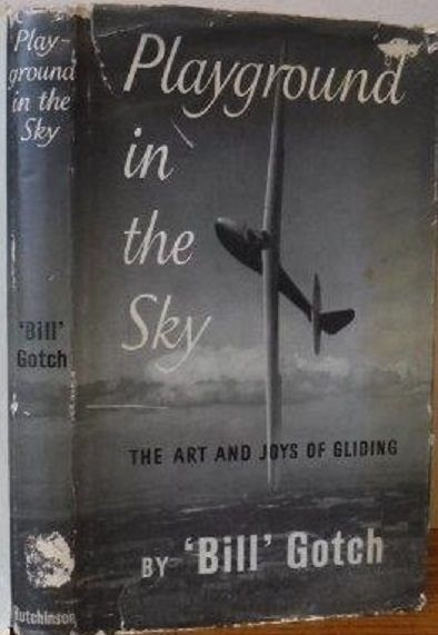 PLAYGROUND IN THE SKY: The art and joys of Gliding