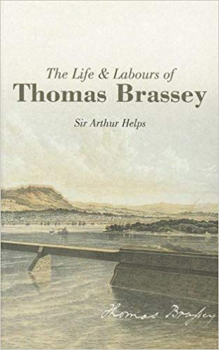 The Life and Labours of Thomas Brassey
