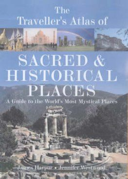 The Traveller's Atlas of Sacred and Historical Places