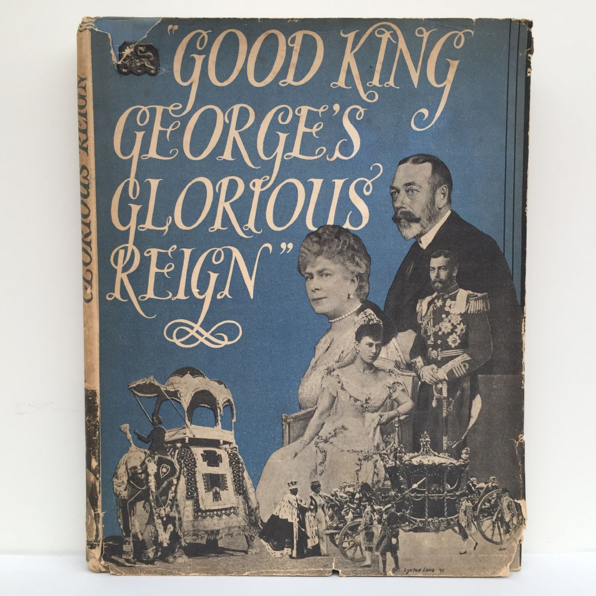 Good King George's Glorious Reign
